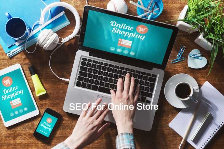 SEO is needed for online store